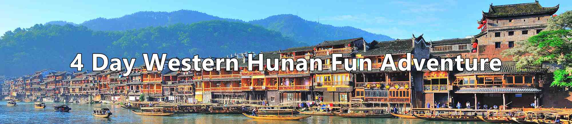 4-day-western-hunan-fun-adventure.jpg